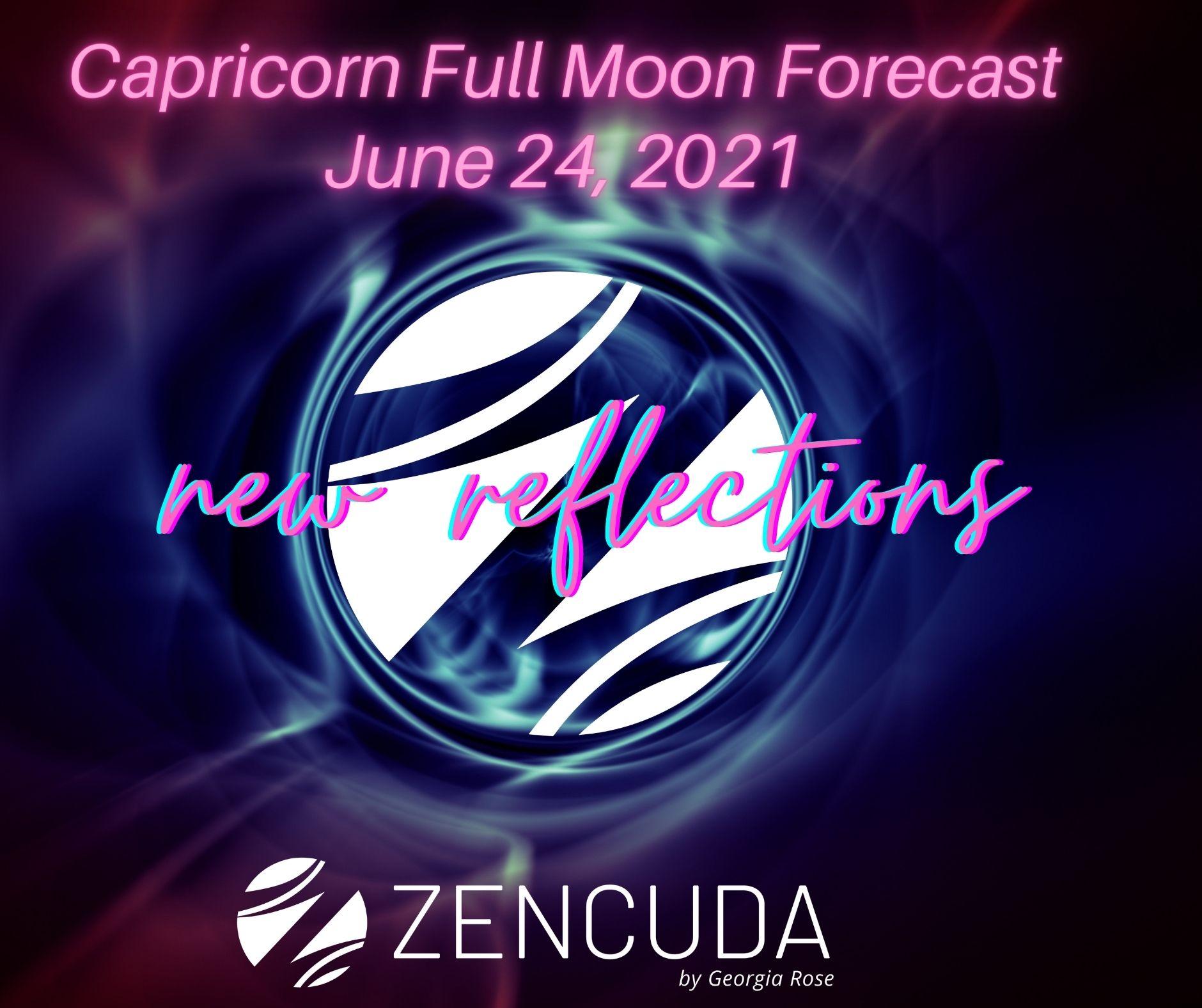 Full Moon In Capricorn 6/24/21